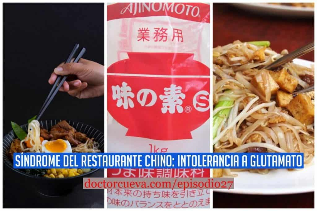 Síndrome del Restaurante Chino: Intolerancia a Glutamato | Episodio 27