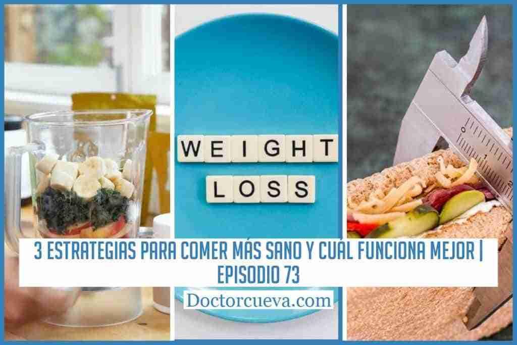 3 estrategias comer más sano cuál funciona mejor
